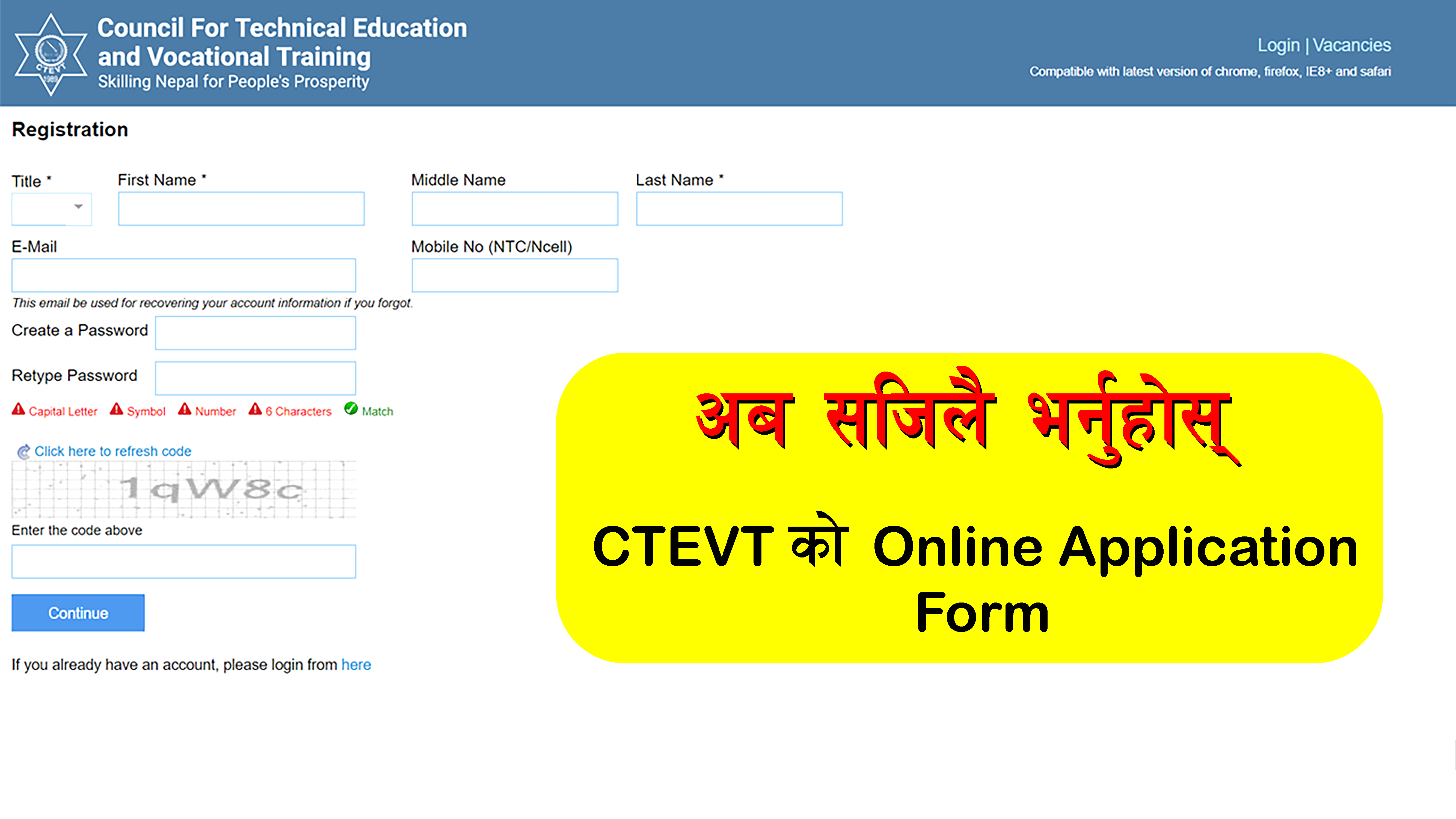 You Can Submit CTEVT online application form in go to CTEVT Official website: www.ctevt.org.np. CTEVT online jobs application wwwobs.ctevt.org.np